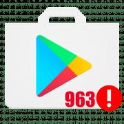 Что делать, если появился «Код ошибки 963» в Play Market