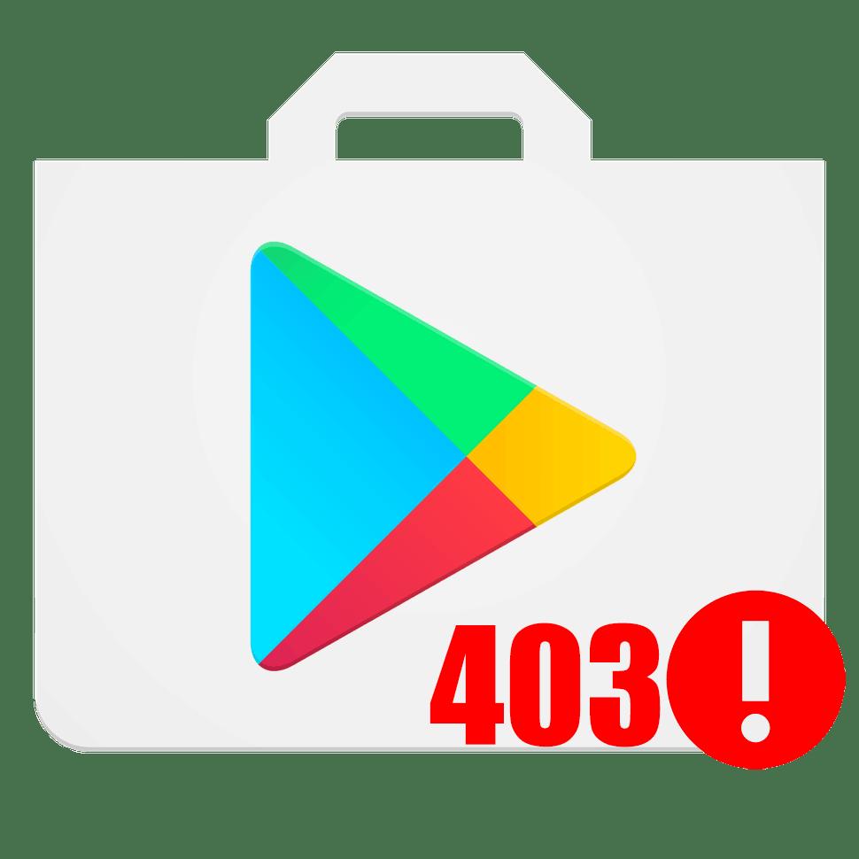 Код ошибки 403 в Плей Маркете