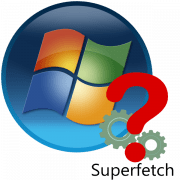Служба Superfetch в windows 7