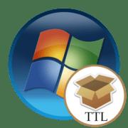 Как изменить TTL в Windows 7