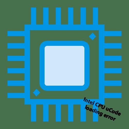 Как исправить intel cpu ucode loading error