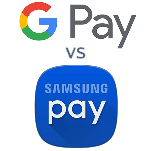 Что лучше Google Pay или Samsung Pay