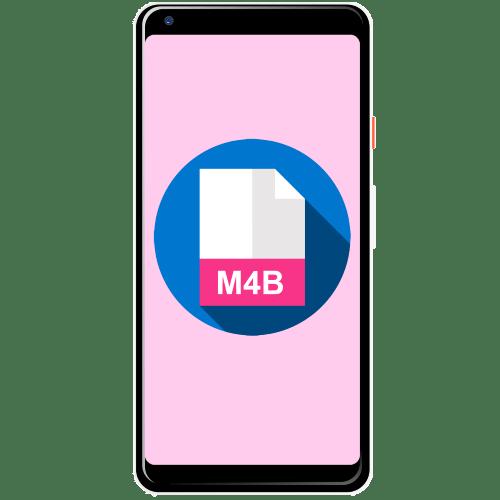 чем открыть m4b на андроиде