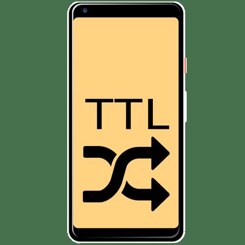 как изменить ttl на андроид