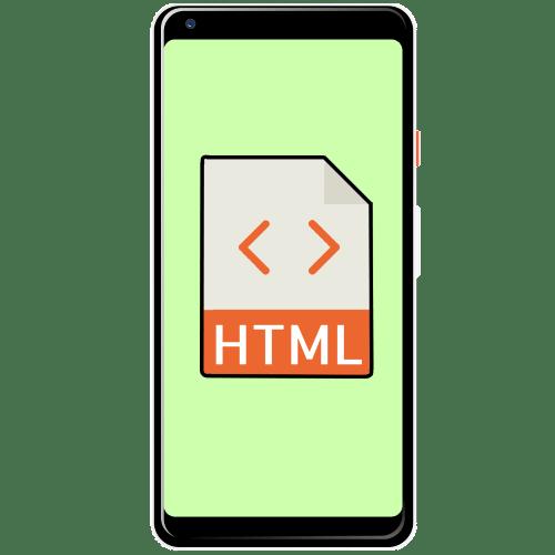 как открыть html файл на андроиде