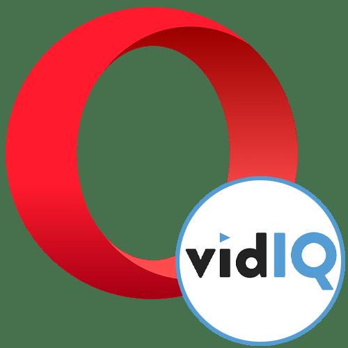 VidIQ для Оперы