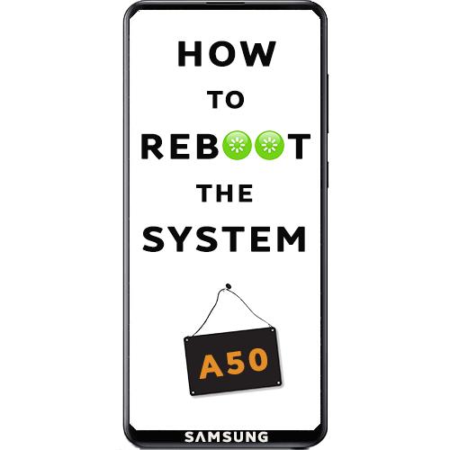 Как перезагрузить Samsung Galaxy A50