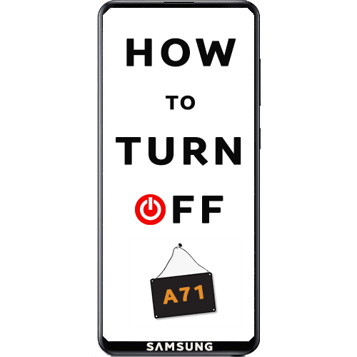 Как выключить Samsung Galaxy A71
