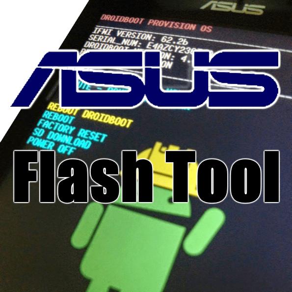 Скачать Asus FlashTool последнюю версию