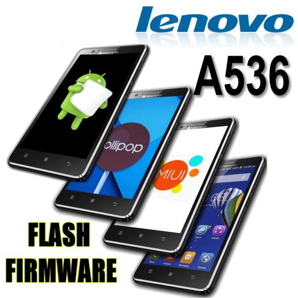 скачать прошивку для lenovo a536 с официального сайта