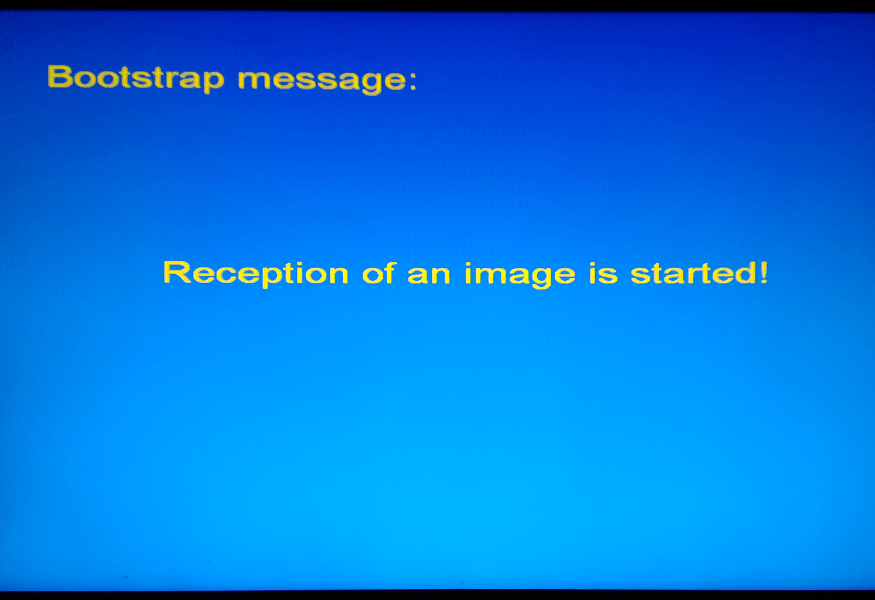 MAG 250 BIOS Bootstrap message Reception of an image is started!