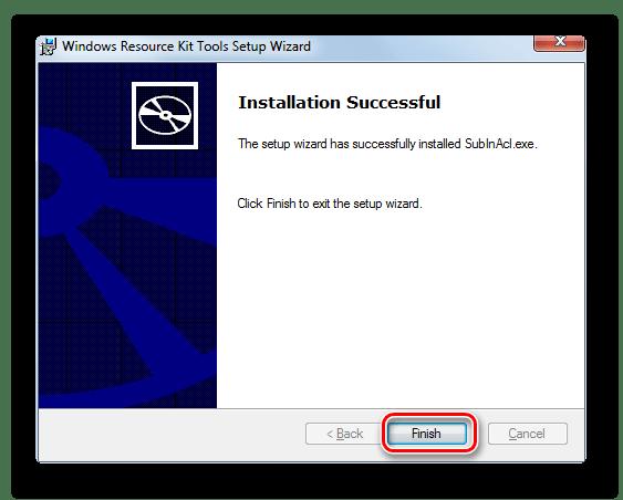 Сообщении об успешном завернении инстелляции утилиты в окне Мастера установки утилиты SubInACL в Windows 7