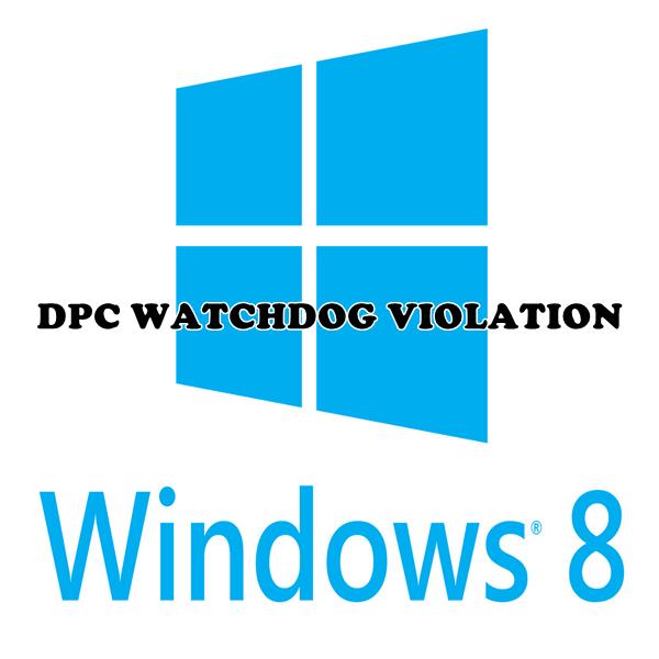 Как исправить ошибку dpc watchdog violation в Windows 8