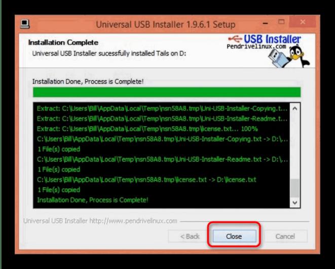 Закрываем Universal USB Installer после успешной записи образа Tails