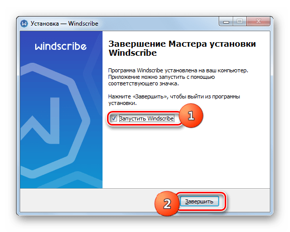 Завершение работы в окне инсталлятора программы Windscribe в Windows 7