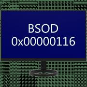 Как исправить ошибку 0x00000116 в Windows 7