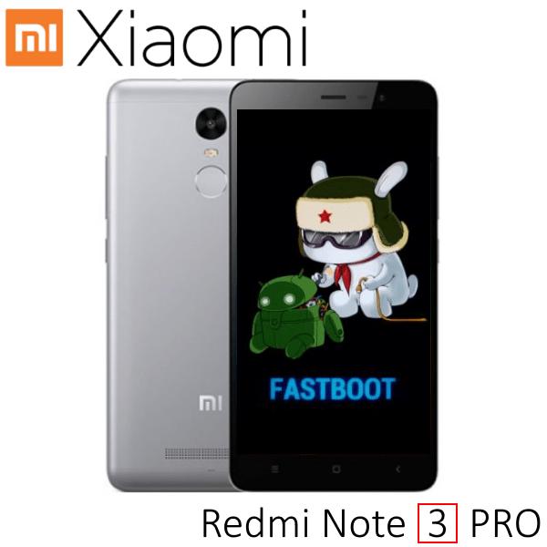 Прошивка Xiaomi Redmi Note 3 PRO