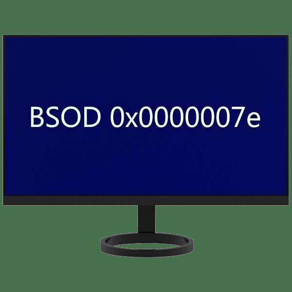 Исправление ошибки 0x0000007e в Windows 7