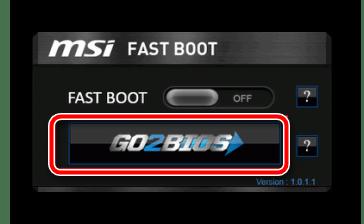 Переход в BIOS в утилите MSI Fast Boot