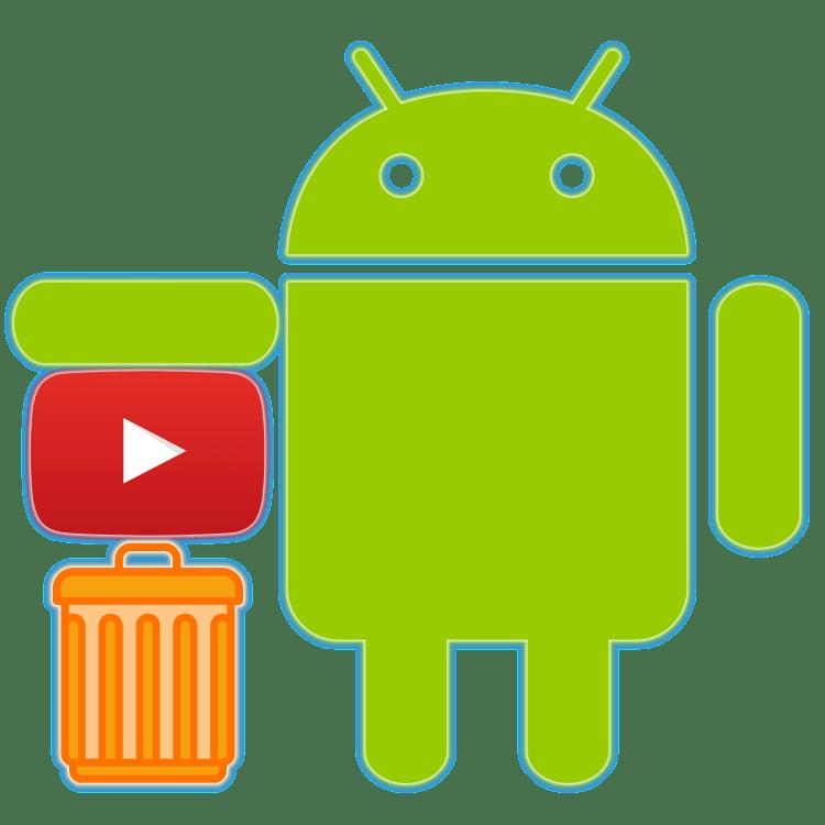 Как удалить YouTube с Андроид