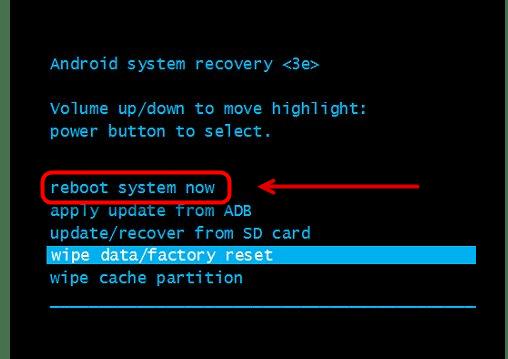Перезагрузка командой Reboot system now в меню Recovery на Android